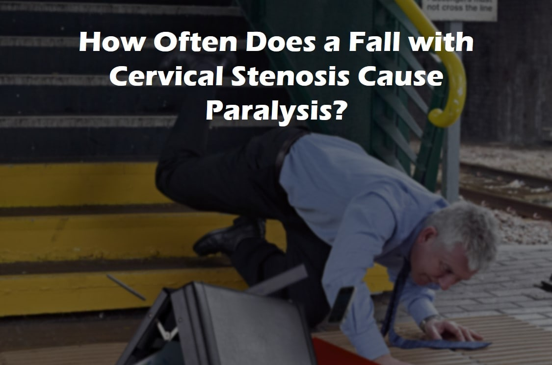 falls with neck stenosis paralysis